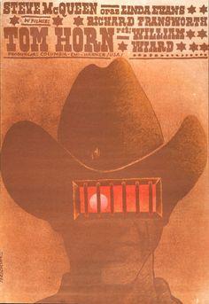 Tom Horn Original Polish movie poster for American film director: William Wiard actors: Steve McQueen, Linda Evans, Richard Fransworth designer: Wlodzimierz Terechowicz Polish Movie Posters, Polish Films, Art Posters, Tom Horn, Linda Evans, Visual Puns, Cowboy Theme, Cinema, Western Movies