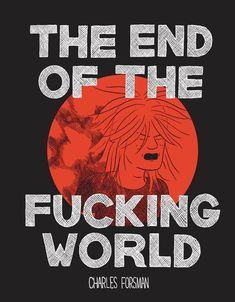 "Intervista a Charles Forsman l'autore del fumetto ""The End of the Fucking World"""