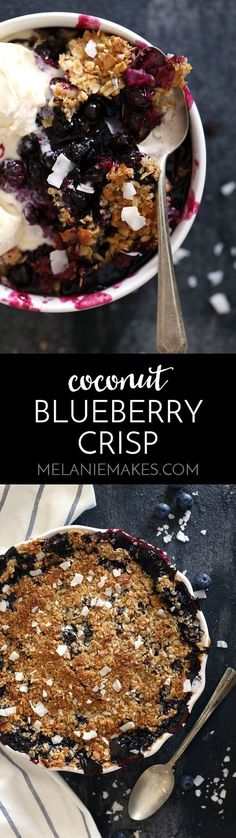 Warm, bubbly blueberries are capped by a crunchy cap of oats and coconut to create this delicious Coconut Blueberry Crisp. No chopping of fruit…