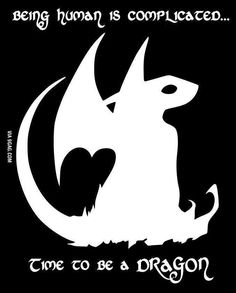 Being human is complicated. Time to be a dragon xD - Fantasy quotes How To Train Your, How Train Your Dragon, Httyd, Hiccup, Fantasy Creatures, Mythical Creatures, Dragon Quotes, Breathing Fire, Dragons