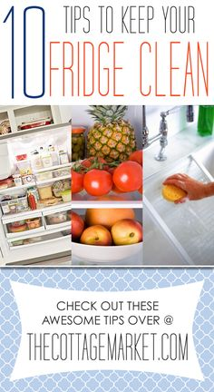 10 Tips to Keep Your Fridge Clean - The Cottage Market