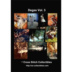 Degas Vol 3 Cross Stitch Collection - 10 Cross Stitch Pattern by Cross Stitch Collectibles