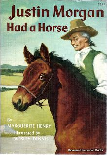 Henry, Marguerite, and Wesley Dennis. Justin Morgan Had a Horse. Chicago: Rand McNally, 1979. Print.  Large paperback. Corner wear.