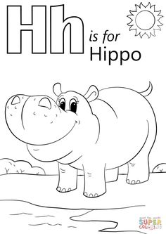 Letter H is for Hippopotamus | Super Coloring