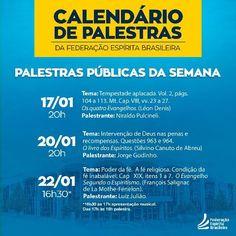Palestras da semana na FEB - http://www.agendaespiritabrasil.com.br/2017/01/17/palestras-da-semana-na-feb/