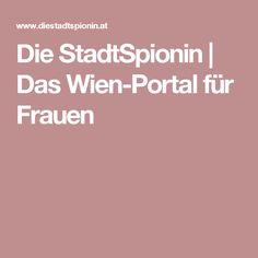 Die StadtSpionin | Das Wien-Portal für Frauen Portal, Woman