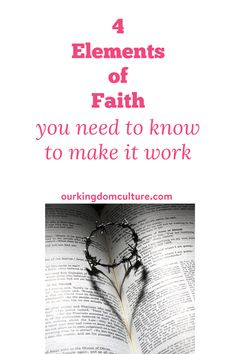The 4 elements of faith are super important because it is how faith works.#bible, #christiantips, #biblestudy Encouraging Bible Verses, Bible Encouragement, Christian Encouragement, Power Of The Tongue, 4 Element, Blessed Are Those, Uplifting Messages, Sermon Series, Action Words