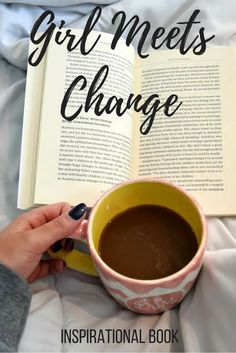 How to deal with change. Featuring Girl Meets Change by Kristen Strong. Inspiration for dealing with changes in life, college, relationships.