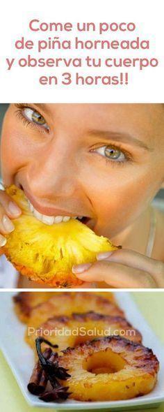 Come un poco de piña horneada y observa tu cuerpo en 3 horas.