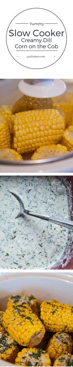 This Slow Cooker Creamy Dill Corn on the Cob recipe is sure to become a fast favorite for picnics, parties, cookouts, and more!  Check it out at Just2Sisters.com