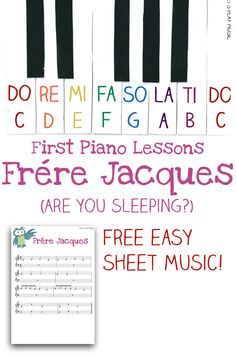 Frere Jacques is a popular choice for First Piano Lessons for young children as it has an easy, familiar tune and a small range for little hands.