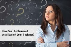 How Can I be Removed as a Student Loan Cosigner?