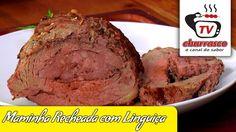 Receita de Maminha Recheada com Linguiça - Tv Churrasco - Especial Sorteio