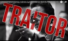 Comey Admits Lynch Ordered Him To COVER UP Clinton Crimes