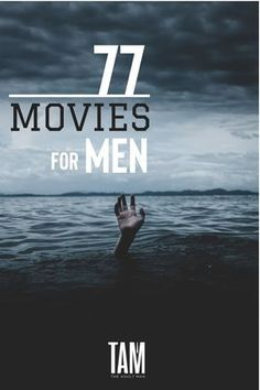 Check out our HUGE list of the 77 Best Movies for Men, sorted by category. READ MORE Let us help pick your next flick for movie night. Here's our mega list of must-watch films for guys. Netflix Movies To Watch, Movie To Watch List, Good Movies To Watch, Movie List, Movie Tv, Best Books For Men, Best Movies List, The Best Films, Breaking Bad