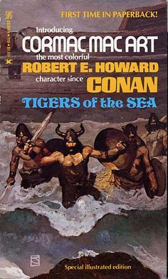 Tigers of the Sea (Cormac Mac Art) - Robert E. Howard