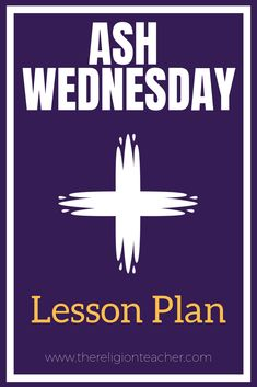 In this Ash Wednesday lesson plan, students will be able to explain why Catholics wear ashes on their foreheads on Ash Wednesday. They will also feel determined to live out their Lenten commitments using the video and worksheets provided in the lesson. Ccd Activities, Religion Activities, Teaching Religion, Easter Activities, Catholic Catechism, Catholic Religious Education, Catholic School, Youth Group Lessons, Primary Lessons