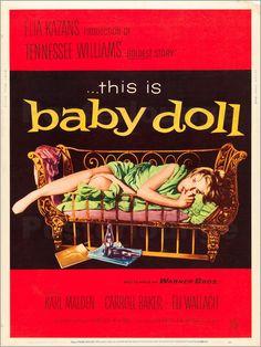 BABY DOLL (1956) - Karl Malden - Carroll Baker - Eli Wallach - Screenplay by Tennessee Williams - Directed by Elia Kazan - Warner Bros. - Movie Poster