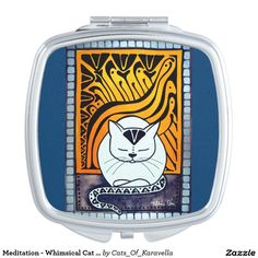 Meditation - Whimsical Cat Art Vanity Mirror by Dora Hathazi Mendes. Cats knows best when is about meditation, relaxing mind and body. They exactly know when to switch off the engine, and when they need to recharge the batteries. Purring, is their feline version for chanting, and although we don't know exactly why they do it, the effect is obvious, the whole world calm down around them, even us just being in their aura, and listening their monotone chant. Cat Paintings by #dorahathazi