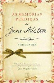 Download As Memorias Perdidas de Jane Austen  - Syrie James em ePUB mobi e pdf