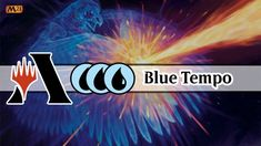 Is Blue The Warmest Color? | Blue Tempo | MTG Arena