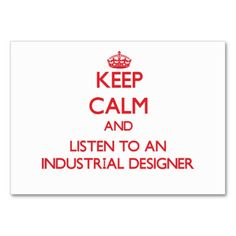 Keep Calm and Listen to an Industrial Designer Business Card Template