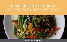 This is the must-read, comprehensive list of ketogenic diet foods to avoid to remain in ketosis and not slow down your body's fat burning capability.