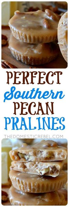 this recipe makes the most perfect southern style pecan pralines buttery nutty and filled with brown sugar toasted pecan and vanilla flavors they practically melt in your mouth with this foolproof rec Pecan Recipes, Candy Recipes, Sweet Recipes, Cookie Recipes, Dessert Recipes, Cookie Ideas, 13 Desserts, Delicious Desserts, Yummy Food
