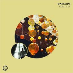 Danslow - Rusia EP - Y Este Finde Qué