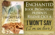 Ogitchida Kwe's Book Blog : I Won't Say I'm In Love Release Blitz!