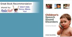Book: Children's Speech Sound Disorders:  - pinned by @PediaStaff – Please Visit ht.ly/63sNtfor all our pediatric therapy pins