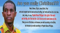 PROPHET KACOU PHILIPPE IS THE LIGHT OF THE WORLD
