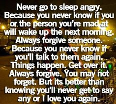 Quotes About Forgiving Mistakes | Advice Quotes Never go to sleep angry - Online Free Quotes Collection
