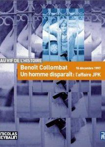 *Un homme disparaît : l'affaire JPK, Benoît Collombat. Cliquez sur l'image pour écouter l'émission.