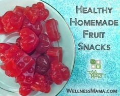 How To Make Healthy Fruit Snacks | Health & Natural Living