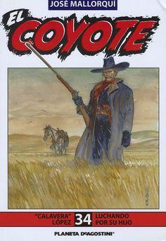 Calavera López. Ed. Planeta DeAgostini, 2003. (Col. El Coyote ; 34)