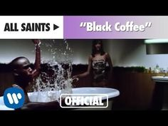 (25) All Saints - Black Coffee (Official Music Video) - YouTube