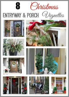 8 Christmas Entryway & Porch Vignettes
