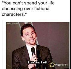 Tom Hiddleston, speaking for all fangirls
