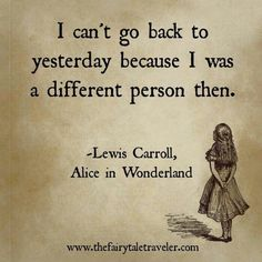 There are inspirational quotes that can be life-changing. But for those that really shed light on life's most difficult times, why not turn to the best Alice in Wonderland quotes? Lewis Carroll had much more in mind than you think. Best Inspirational Quotes, Great Quotes, Quotes To Live By, Motivational Quotes, Quotes From Women, Famous Quotes From Books, Best Book Quotes, Old Soul Quotes, Best Disney Quotes