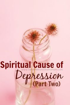 In part two of our blog series on the spiritual causes of depression, the2 main spiritual sources of the symptoms of depression are explored. A must read!!