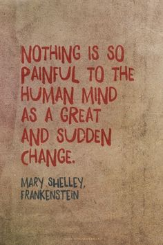 Zitate aus Frankenstein von Mary Shelley - Healthy Skin Care - New Ideas Pretty Words, Beautiful Words, Cool Words, Great Quotes, Quotes To Live By, Inspirational Quotes, Famous Quotes From Books, Quotes From Authors, Famous Literary Quotes