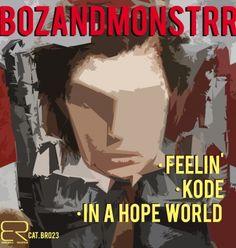 BOZandMONSTRR EP via Bonanza Records on IHouseU.com