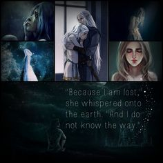 """""""Because I am lost,"""" she whispered onto the earth. """"And I do not know the way."""""""