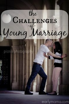 Great and honest post about the struggles of young marriages
