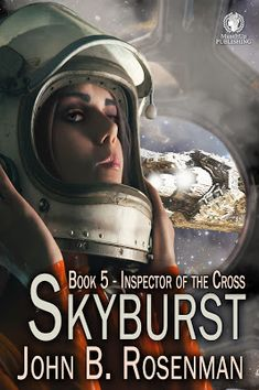 NEW RELEASE . . . SKYBURST -- CAN A YOUNG GIRL BE A HERO