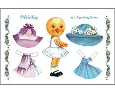Chicky in springtime paper doll Paper Doll House, Christmas Paper Crafts, Paper Animals, Dress Up Dolls, Vintage Paper Dolls, Cute Creatures, Free Prints, Easter, Cards