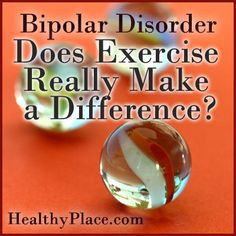 For people with bipolar disorder, exercise can help manage moods, possibly reduce the amount of medications you need and end social isolation. Read more. I have to check it out. Symptoms Of Bipolar Depression, Depression Remedies, How To Handle Depression, People With Bipolar Disorder, Anxiety Disorder Treatment, Mental Health Illnesses, Mental Illness, Depression Treatment Centers, Psicologia