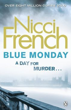 Blue Monday (2011) by Nikki French