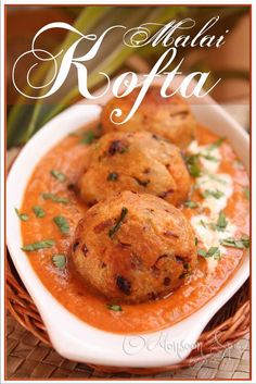 One of these days, I'm going to make this at home, malai kofta, one of my favorite Indian dishes.